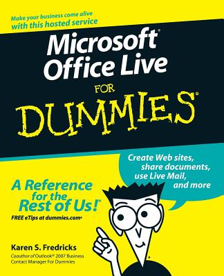 Microsoft Office Live for Dummies - Fredricks, Karen S