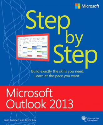 Microsoft Outlook 2013 Step by Step - Lambert, Joan