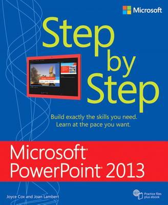 Microsoft PowerPoint 2013 Step by Step - Lambert, Joan, and Cox, Joyce