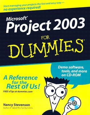 Microsoft Project 2003 for Dummies - Stevenson, Nancy