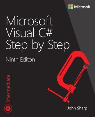 Microsoft Visual C# Step by Step - Sharp, John