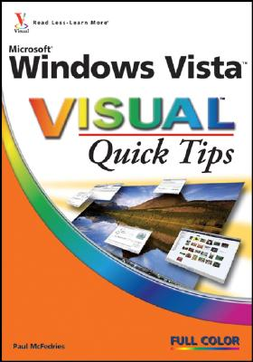 Microsoft Windows Vista Visual Quick Tips - McFedries, Paul