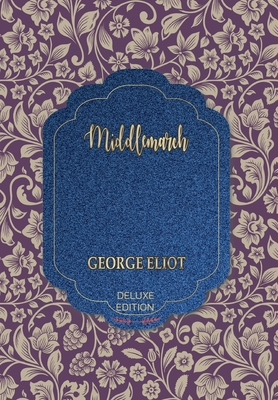 Middlemarch - Eliot, George