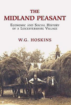 Midland Peasant - Hoskins, W. G.