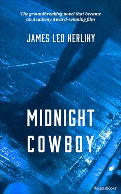 Midnight Cowboy - Herlihy, James Leo