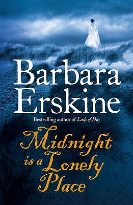 Midnight is a Lonely Place - Erskine, Barbara