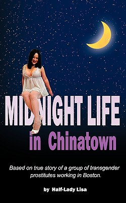 Midnight Life in Chinatown - Half-Lady, Lisa
