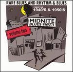 Midnite Blues Party, Vol. 2: Rare Blues and R&B
