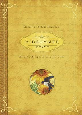 Midsummer: Rituals, Recipes & Lore for Litha - Blake, Deborah, and Llewellyn