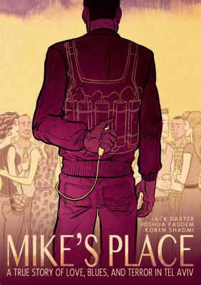 Mike's Place - Baxter, Jack, and Faudem, Joshua