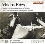 Miklós Rózsa: Orchestral Works, Vol. 1