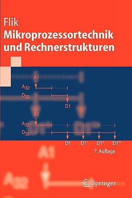 Mikroprozessortechnik Und Rechnerstrukturen - Flik, Thomas, and Liebig, H, and Menge, M