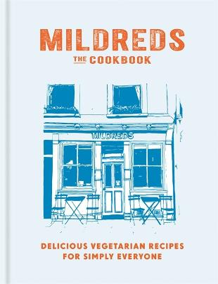 Mildreds: The Vegetarian Cookbook - Acevedo, Dan, and Wasserman, Sarah