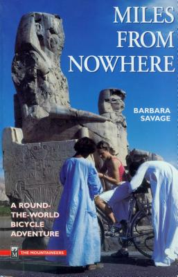 Miles From Nowhere - Savage, Barbara
