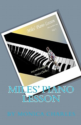 Miles' Piano Lesson - Charles, Monica