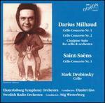 Milhaud: Cello Concertos Nos. 1 & 2; Saint-Saens: Cello Concerto No. 1
