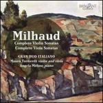 Milhaud: Complete Violin Sonatas; Complete Viola Sonatas