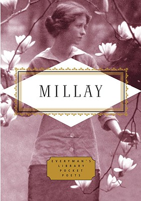 Millay Poems - Millay, Edna St Vincent, and Tesdell, Diana Secker (Editor)