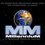 Millennium: A Thousand Years of History [Television Score]