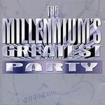 Millennium's Greatest Party