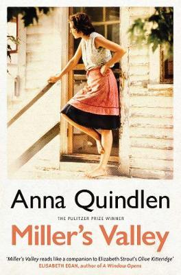 Miller's Valley - Quindlen, Anna