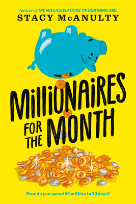 Millionaires for the Month - McAnulty, Stacy