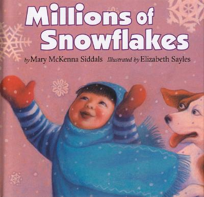 Millions of Snowflakes - Siddals, Mary McKenna