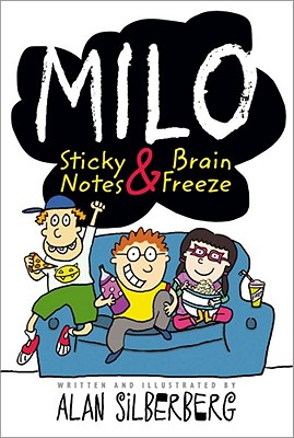 Milo: Sticky Notes & Brain Freeze - Silberberg, Alan