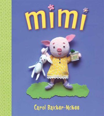 Mimi - Baicker-McKee, Carol