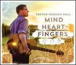 Mind Heart Fingers