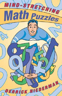 Mind-Stretching Math Puzzles - Niederman, Derrick