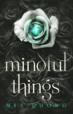 Mindful Things - Duong, Mya