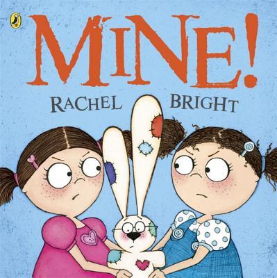 Mine! - Bright, Rachel