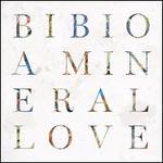 Mineral Love [LP]