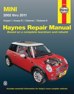 Mini Automotive Repair Manual: 2002-2011 - Editors Haynes