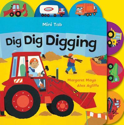 Mini Tab: Dig Dig Digging - Mayo, Margaret