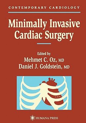 Minimally Invasive Cardiac Surgery - Oz, Mehmet C. (Editor)