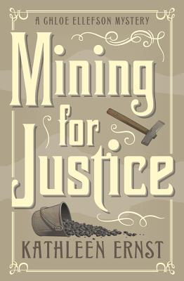Mining for Justice - Ernst, Kathleen