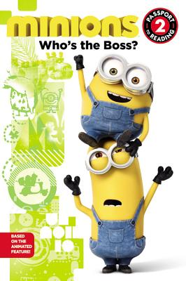 Minions: Who's the Boss? - Rosen, Lucy