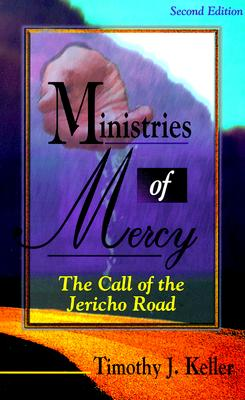 Ministries of Mercy-2nd Editn - Keller, Timothy J