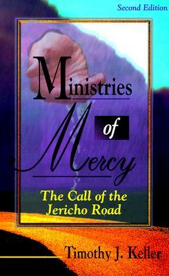 Ministries of Mercy-2nd Editn - Keller, Timothy J