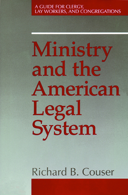 Ministry and the American Legal System - Couser, Richard B