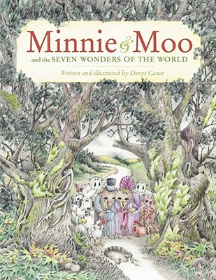 Minnie & Moo and the Seven Wonders of the World - Cazet, Denys