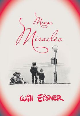 Minor Miracles - Eisner, Will