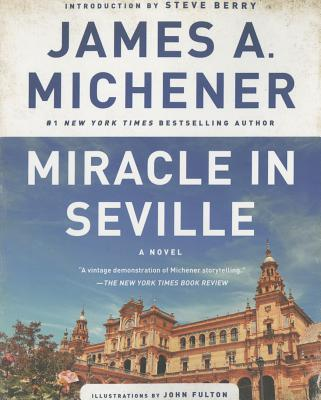 Miracle in Seville - Michener, James A, and Berry, Steve (Introduction by)