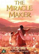 Miracle Maker - Derek W. Hayes; Stanislav Sokolov
