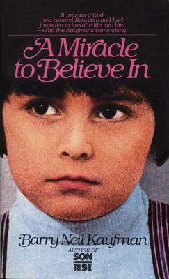 Miracle to Believe in - Kaufman, Barry Neil