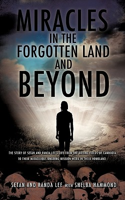 Miracles in the Forgotten Land and Beyond - Lee, Setan
