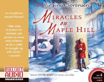 Miracles on Maple Hill - Sorensen, Virginia Eggertsen, and Bishop, Cynthia, R.N. (Read by)