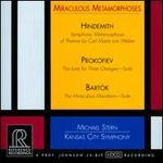 Miraculous Metamorphoses: Hindemith, Prokofiev, Bart�k